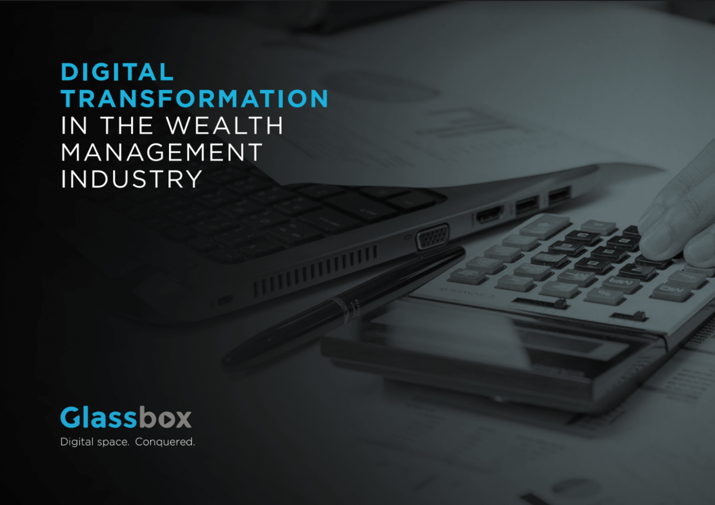 Digital transformation in the Wealth <br />Management Industry